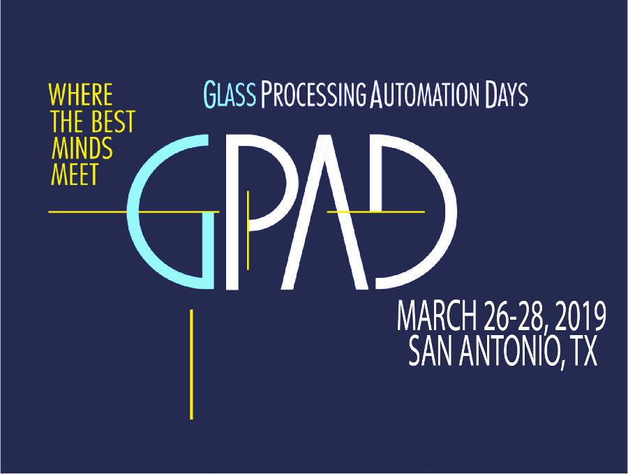GPAD - GLASS PROCESSING AUTOMATION DAYS 2019